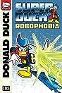 Superduck #5: Robophobia