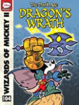 Wizards of Mickey II: The Dark Age #4: The Dragon's Wrath