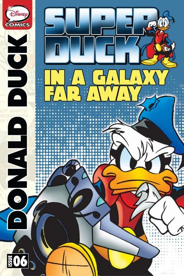 Superduck #6: In a Galaxy Far Away