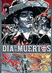 Dia De Los Muertos #1 (of 3)