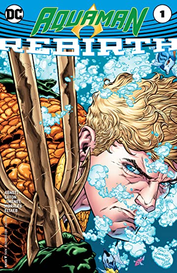 Aquaman: Rebirth (2016) #1