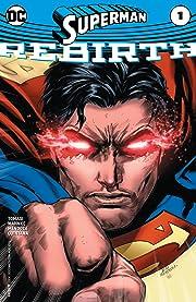Superman: Rebirth (2016) No.1