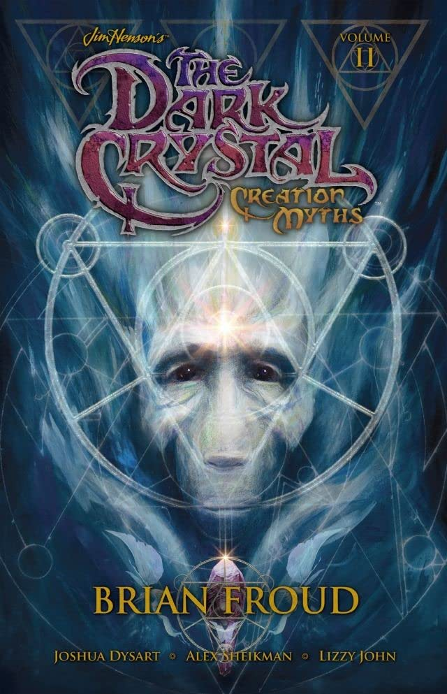 Jim Henson's The Dark Crystal: Creation Myths Vol. 2