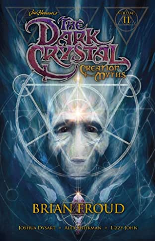 Jim Henson's The Dark Crystal: Creation Myths Tome 2