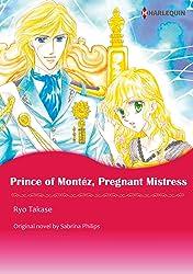Prince Of Montez, Pregnant Mistress