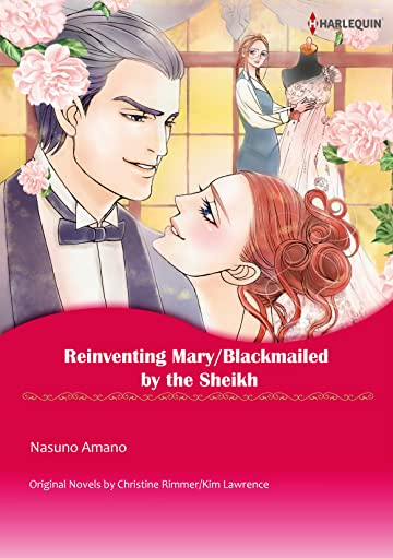 Reinventing Mary/Blackmailed By The Sheikh