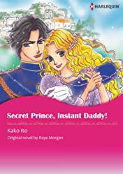 Secret Prince, Instant Daddy!