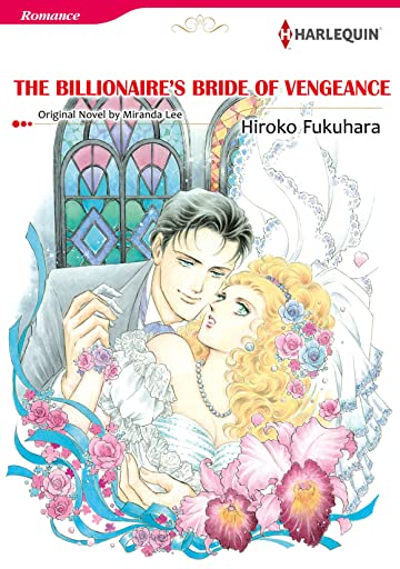 The Billionaire's Bride Of Vengeance
