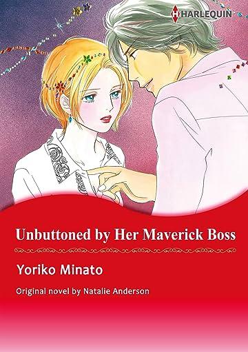 Unbuttoned By Her Maverick Boss