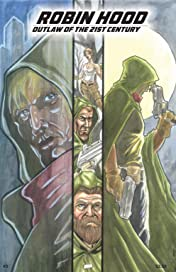 Robin Hood: Outlaw of the 21st Century #3