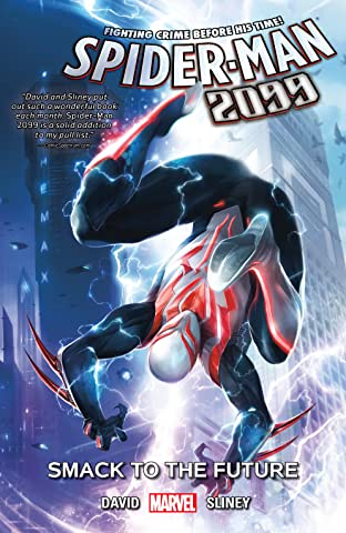 Spider-Man 2099 Tome 3: Smack To The Future