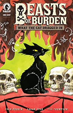 Beasts of Burden: What the Cat Dragged In #0