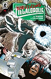 Leaving Megalopolis: Surviving Megalopolis #4