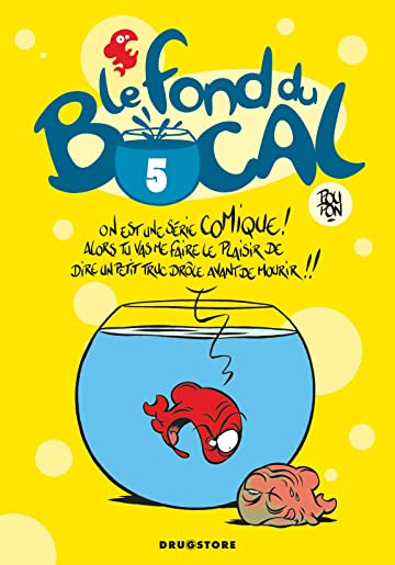 Le fond du bocal Vol. 5