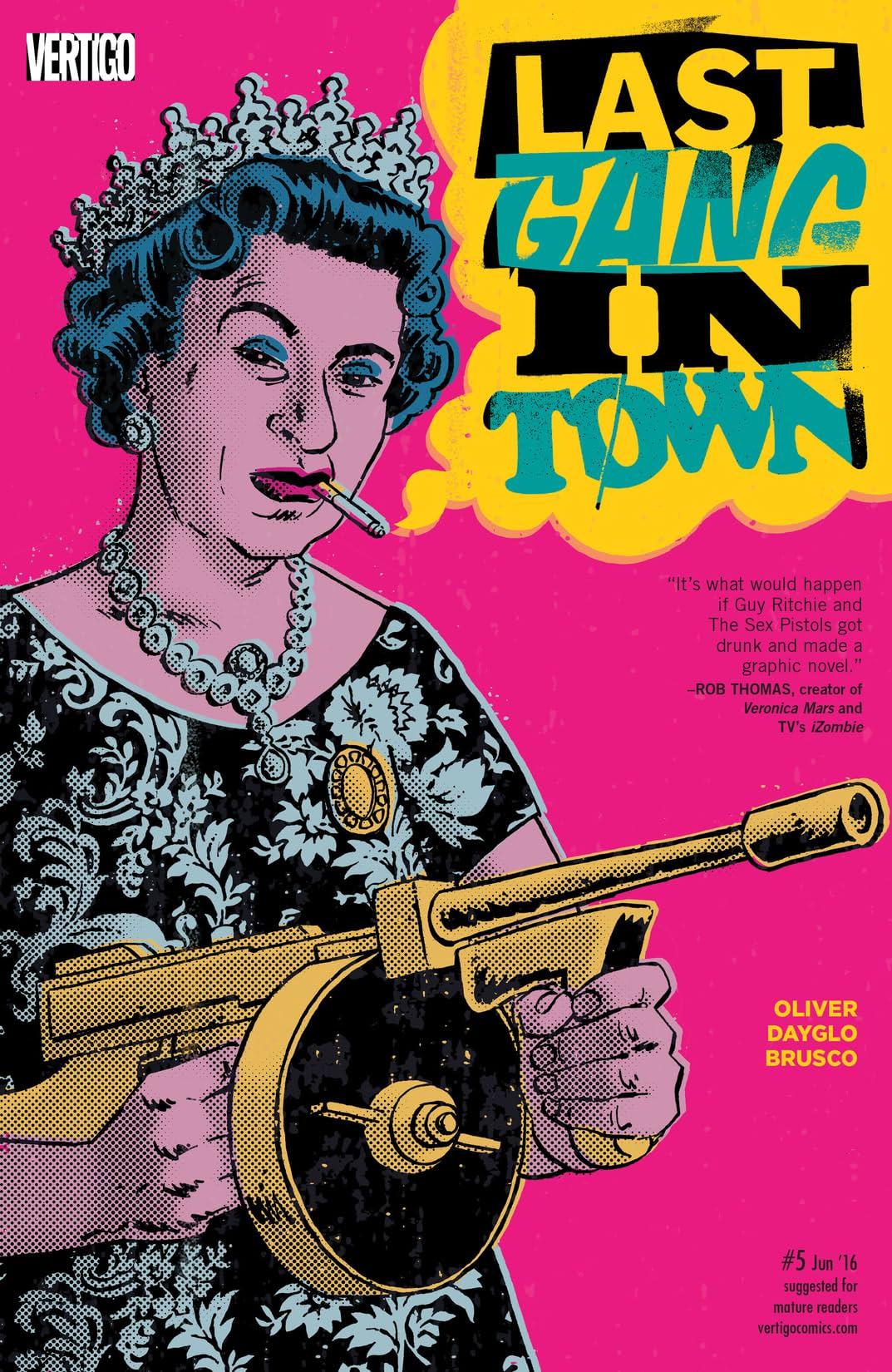 Last Gang in Town (2015-2016) #5
