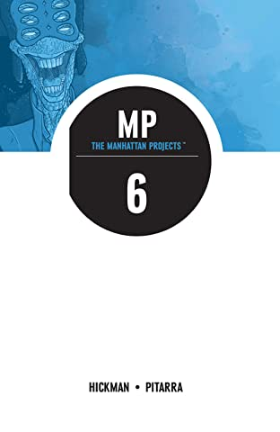 The Manhattan Projects Tome 6