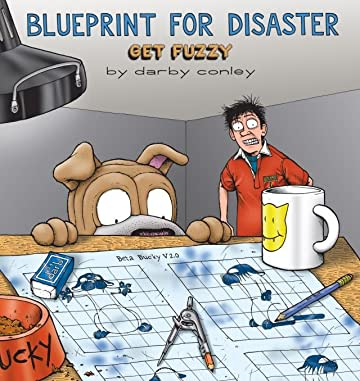 Get Fuzzy Vol. 5: Blueprint for Disaster