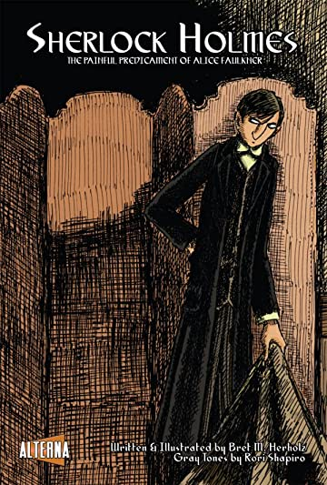 Sherlock Holmes: The Painful Predicament of Alice Faulkner