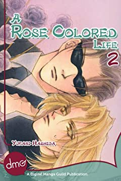 A Rose Colored Life Vol. 2