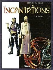 Incantations Vol. 1: Louise
