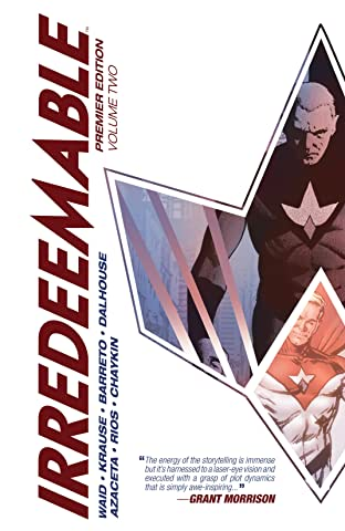Irredeemable Premier Tome 2