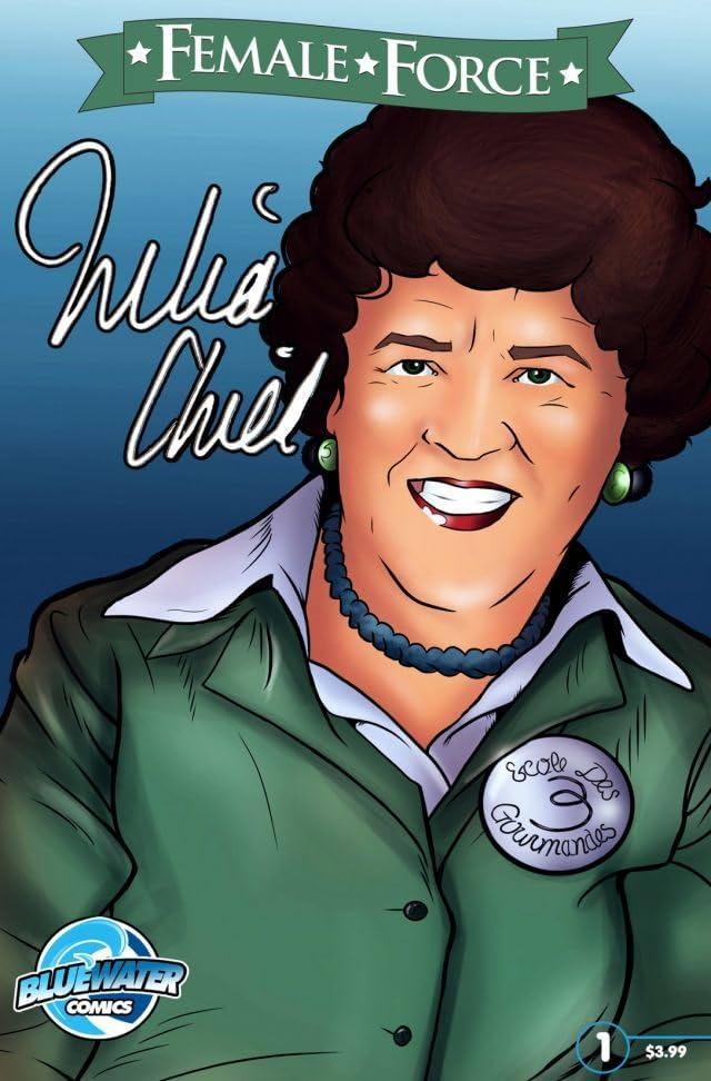 Female Force: Julia Child
