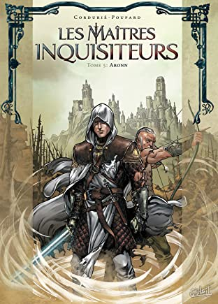 Les Maîtres Inquisiteurs Vol. 5: Aronn