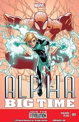 Alpha: Big Time #1 (of 5)