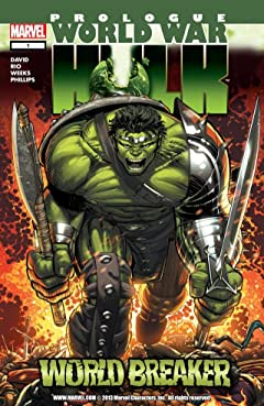 World War Hulk Prologue: World Breaker