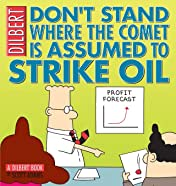 Dilbert Vol. 23: Don't Stand Where the Comet Is Assumed to Strike Oil