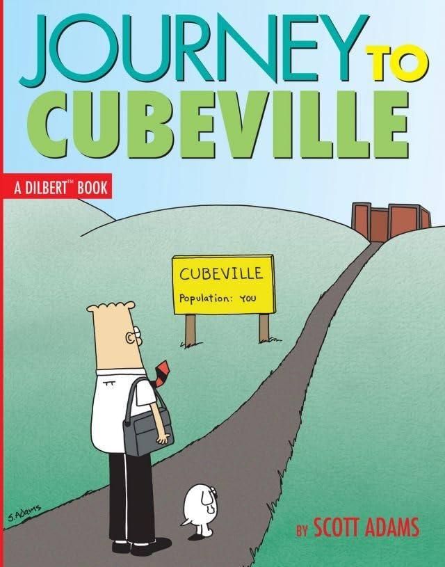 Dilbert Vol. 12: Journey to Cubeville