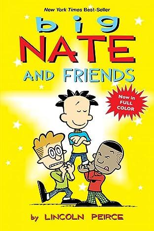 Big Nate Vol. 16: and Friends