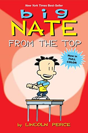 Big Nate Vol. 18: From the Top