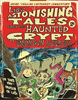 Lio's Astonishing Tales: From the Haunted Crypt of Unknown Horrors