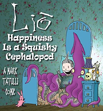 Lio: Happiness Is a Squishy Cephalopod