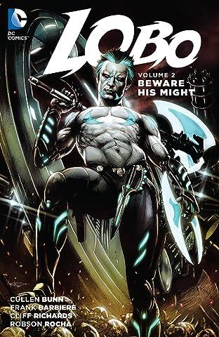Lobo (2014-2015) Vol. 2: Beware His Might