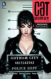 Catwoman (2002-2008) Vol. 5: Backward UnMasking