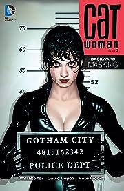 Catwoman (2002-2008) Vol. 5: Backward UnMasking