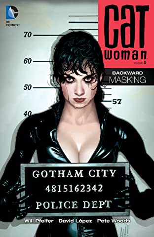 Catwoman (2002-2008) Tome 5: Backward UnMasking