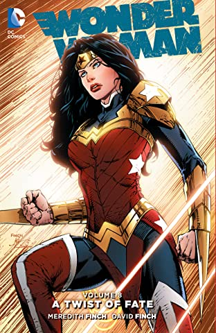 Wonder Woman (2011-) Vol. 8: A Twist of Fate