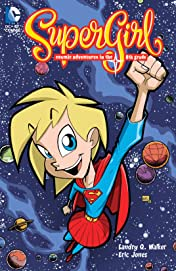 Supergirl: Cosmic Adventures in the 8th Grade (New Edition)