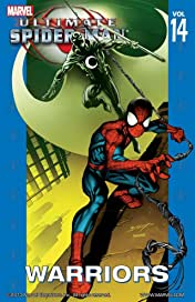 Ultimate Spider-Man Vol. 14: Warriors