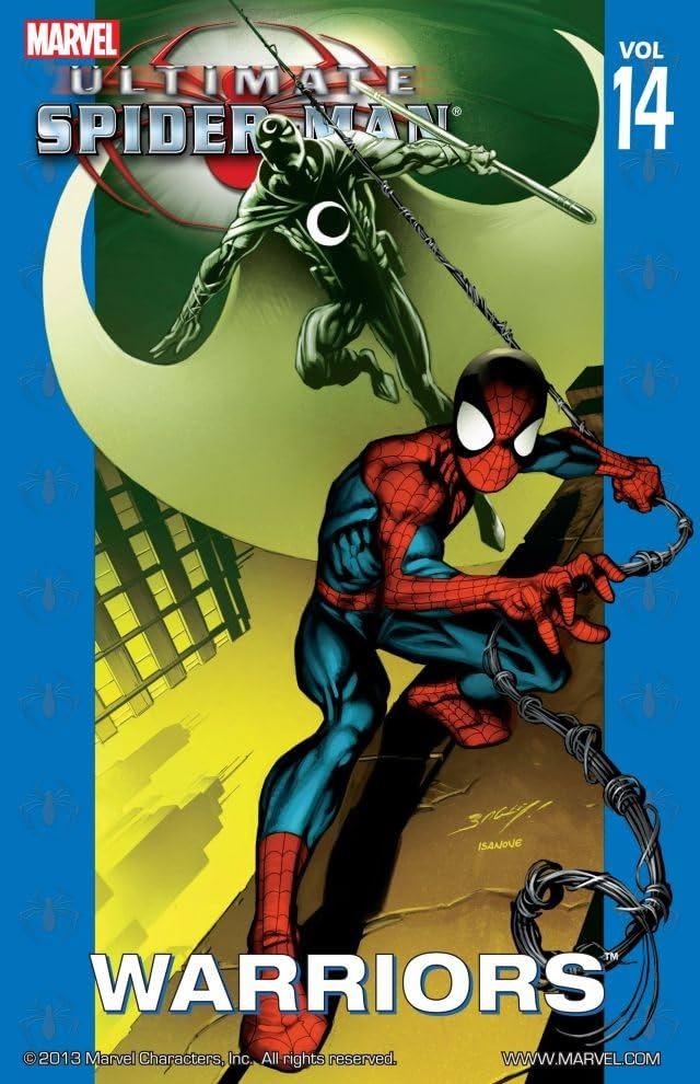 Ultimate Spider-Man Vol. 14: Warriors