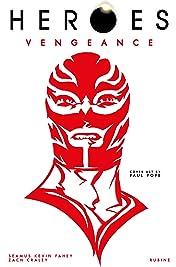 Heroes: Vengeance Vol. 1