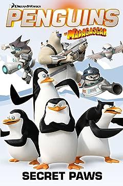Penguins of Madagascar Vol. 4: Secret Paws