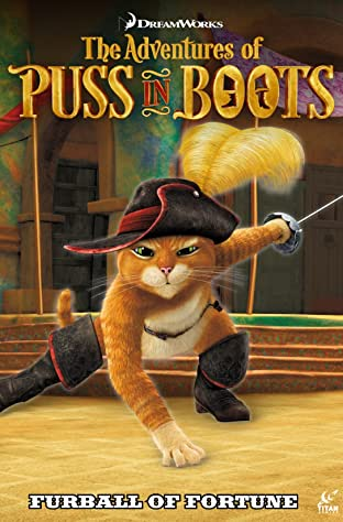 Puss in Boots Vol. 1: Furball of Fortune