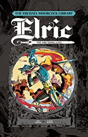 The Michael Moorcock Library - Elric Vol. 3: The Dreaming City