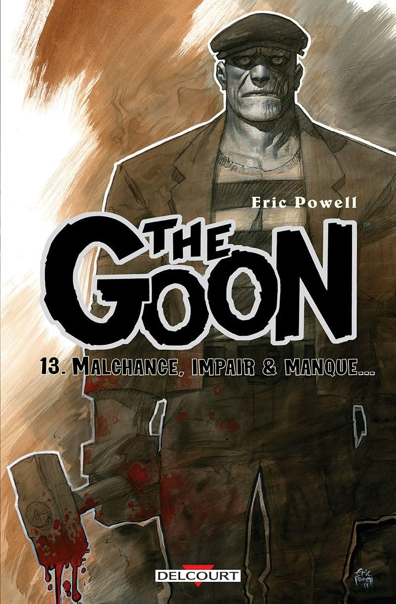 The Goon Vol. 13: Malchance, impair & manque...