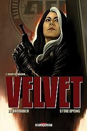 Velvet Vol. 2: Avant de mourir...