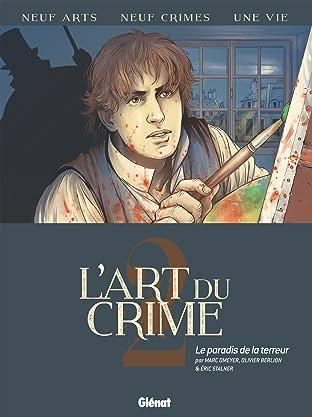 L'art du crime Tome 2: Le Paradis de la terreur